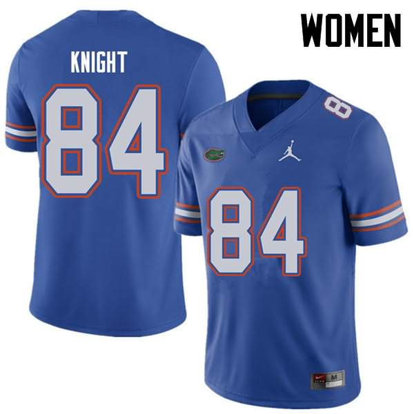 Women's Florida Gators #84 Camrin Knight Royal Jordan Brand NCAA College Football Jersey ACA813IJ