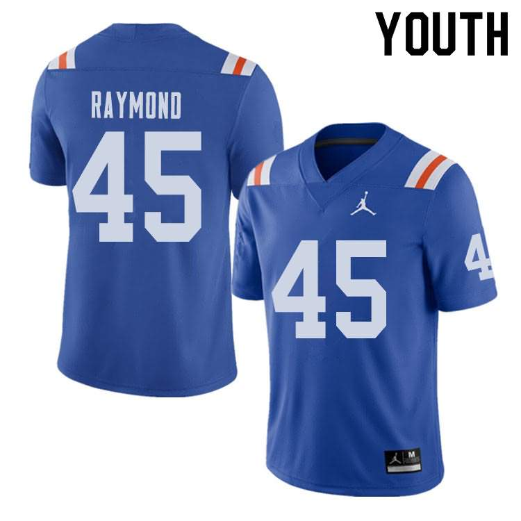 Youth Florida Gators #45 R.J. Raymond Alternate Throwback Jordan Brand NCAA College Football Jersey CYR867QJ