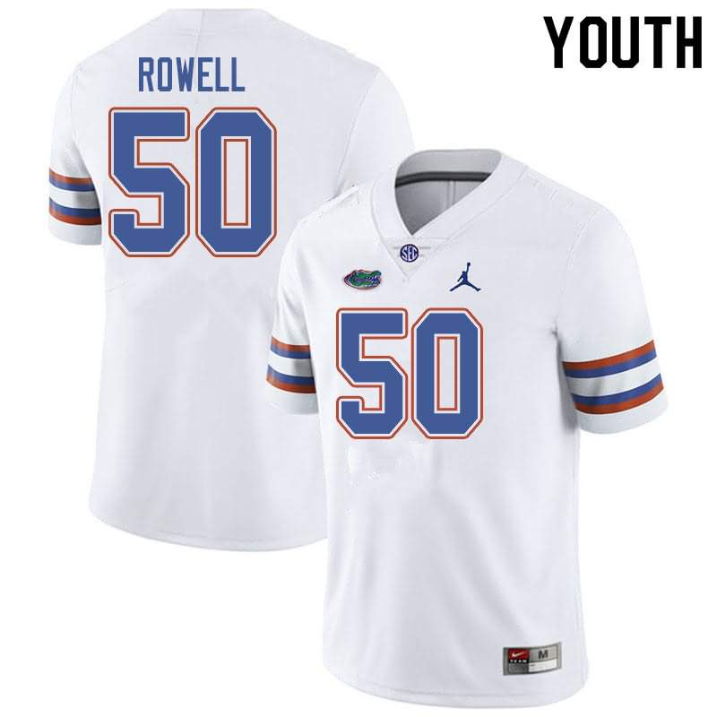 Youth Florida Gators #50 Tanner Rowell White Jordan Brand NCAA College Football Jersey NIM811SJ